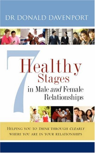 9781604773620: 7 Healthy Stages in Male and Female Relationships