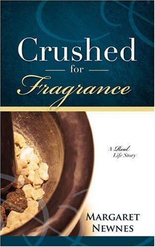 9781604774351: CRUSHED FOR FRAGRANCE