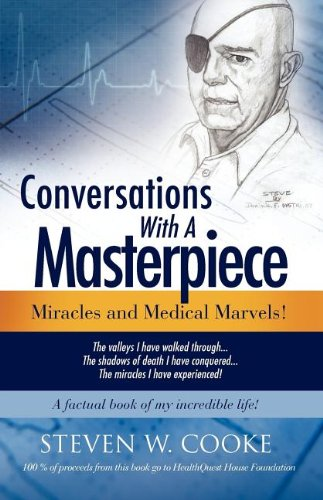 Conversations With A Masterpiece,: Steven W. Cooke