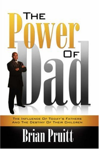 9781604775914: The Power of Dad