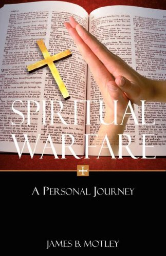 Spiritual Warfare: James B. Motley