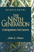 9781604776560: The Ninth Generation: Conquering the Giants