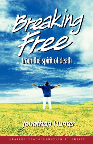 9781604777277: Breaking Free from the spirit of death