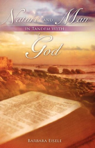 Nature and Man in Tandem With God: Eisele, Barbara