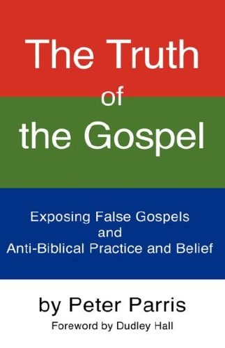 9781604777697: The Truth of the Gospel