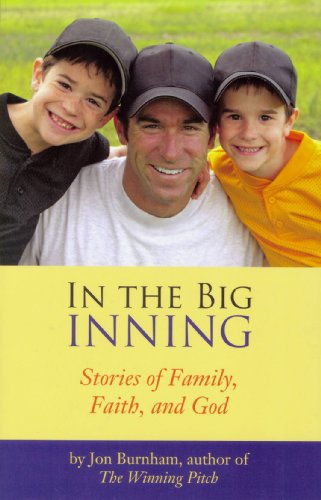 9781604777710: In The Big Inning: Stories of Family, Faith, and God