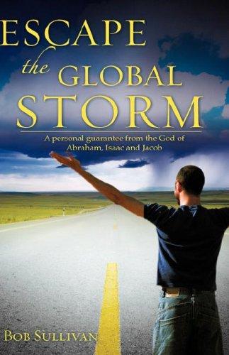 9781604777734: ESCAPE THE GLOBAL STORM