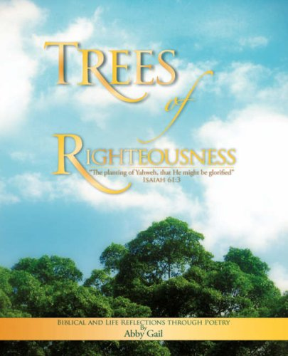 9781604778557: TREES OF RIGHTEOUSNESS