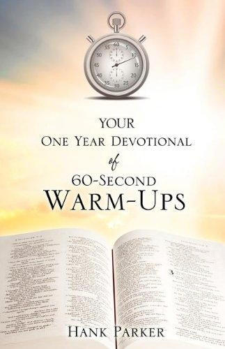 9781604778847: Your One Year Devotional of 60-Second Warm-Ups