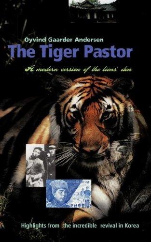 The Tiger Pastor (Paperback): Oyvind Gaarder Andersen