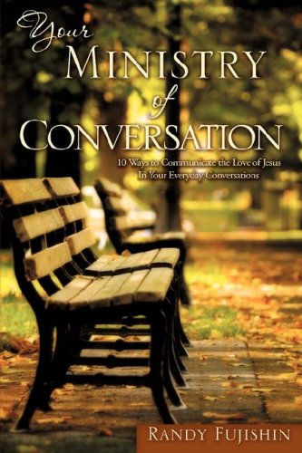 9781604779110: Your Ministry of Conversation