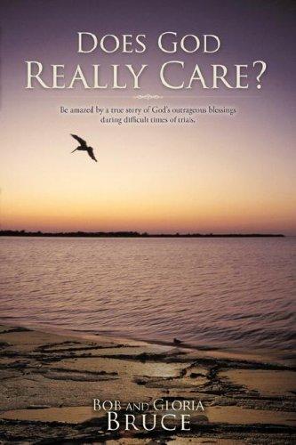 9781604779127: DOES GOD REALLY CARE?