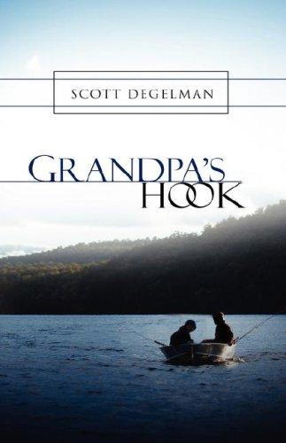 9781604779424: Grandpa's Hook