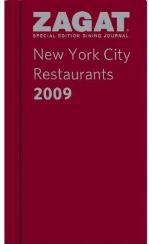 2009 New York City Restaurants Dining Journal (ZAGAT Restaurant Guides)