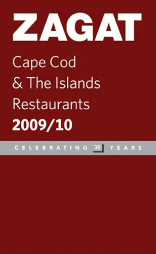 9781604781458: Zagat 2009/ 10 Cape Cod & the Islands Restaurants (Zagat Survey: Cape Cod & the Islands Restaurants)