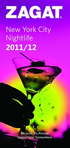 9781604783575: 2011/12 New York City Nightlife (ZAGAT Nightlife Guides)