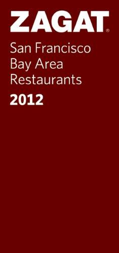 9781604784046: Zagat San Francisco Bay Area Restaurants [With Map] (Zagat Survey: San Francisco Bay Area Restaurants)