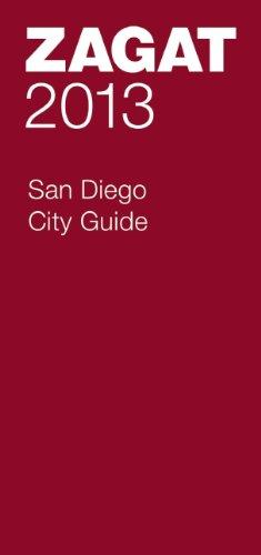 9781604785326: 2013 San Diego City Guide (Zagat Survey: San Diego City Guide)