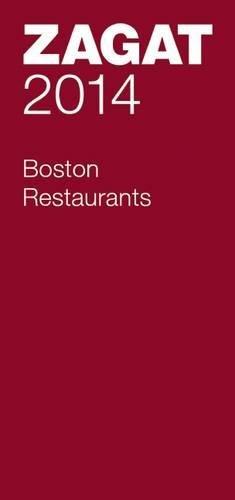 2014 Boston Restaurants (Zagat Survey: Boston Restaurants)