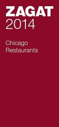 2014 Chicago Restaurants (Zagat Survey Chicago Restaurants)