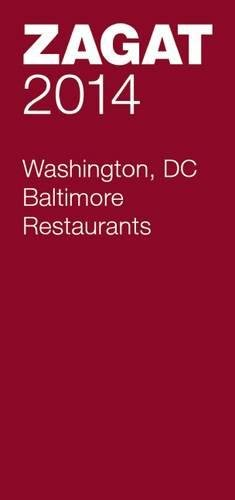 9781604785678: 2014 Washington DC/Baltimore Restaurants (Zagat Washington DC/Baltimore Restaurants)
