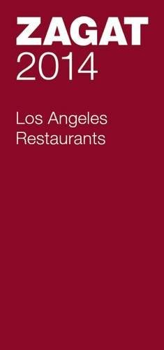 9781604785715: Zagat 2014 Los Angeles Restaurants