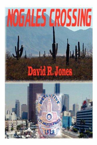 9781604811667: Nogales Crossing