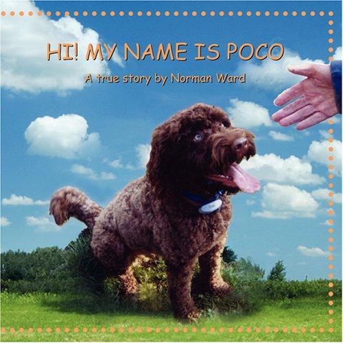 Hi My Name Is Poco: Norman Ward