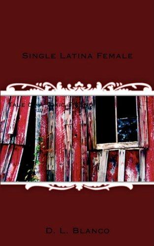 Single Latina Female: Tale of a Toxic Friend: D. L. Blanco