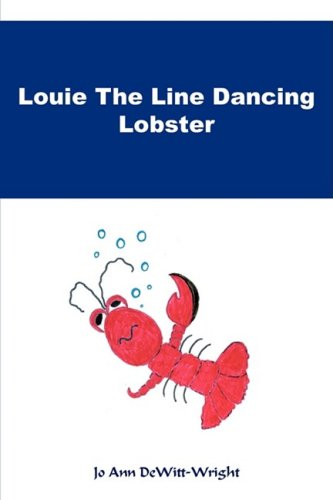 9781604813739: Louie The Line Dancing Lobster