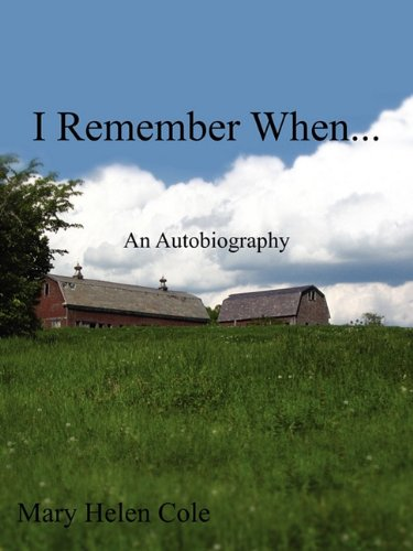 9781604817621: I Remember When...: An Autobiography