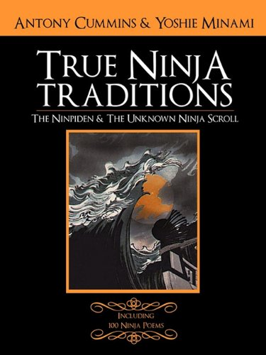 9781604818307: The Ninpiden - True Ninja Traditions: And The Unknown Ninja Scroll