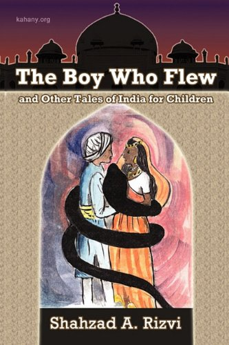 9781604818819: The Boy Who Flew: and other Tales of India for Children