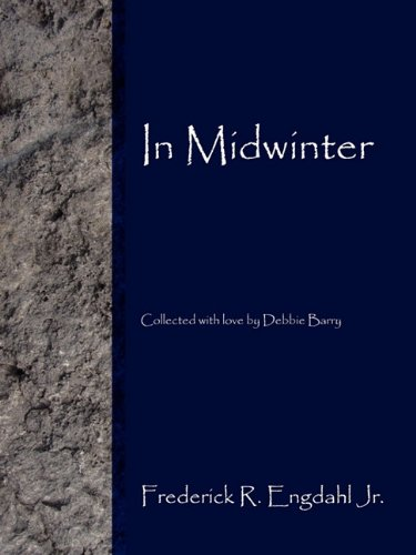 9781604818833: In Midwinter: Collected with love by Debbie Barry