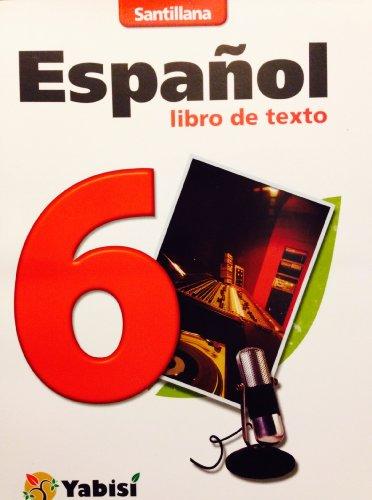9781604844641: Espanol 6: Libro de texto (Santillana)