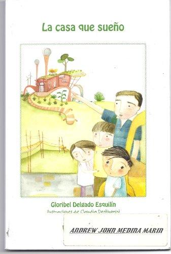9781604846034: La Casa Que Sueño (Spanish Edition)