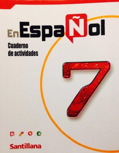 9781604847024: En Espanol 7: Cuaderno De Actividades (Santillana)