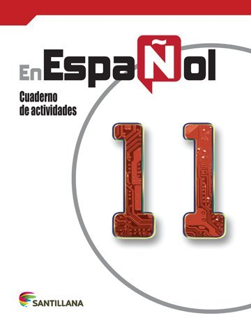 9781604847505: Español 11 Cuaderno 2015-2016 Santillana Isbn: 9781604847505