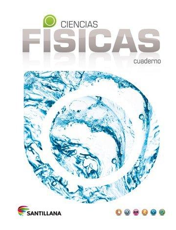 9781604848724: Ciencias Físicas Cuaderno Santillana 2015-2016 Isbn:9781604848724