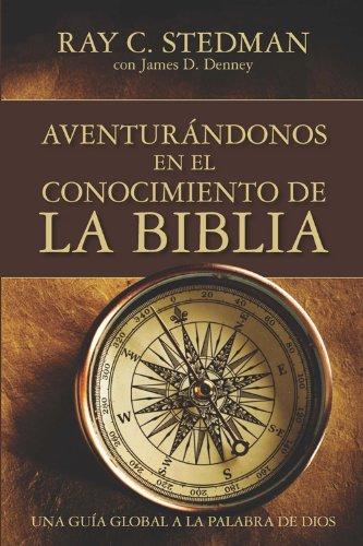 9781604851298: Adventurandonos En El Conocimiento De La Biblia (Spanish Edition)