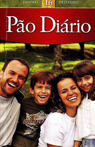 9781604857191: Livro - Pão Diário 2013 | Vol 16 – Devocional – Brochura