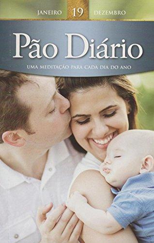 9781604859737: Pão Diário - Volume 19 (Em Portuguese do Brasil)