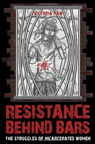 9781604860184: Resistance Behind Bars - AbeBooks - Victoria