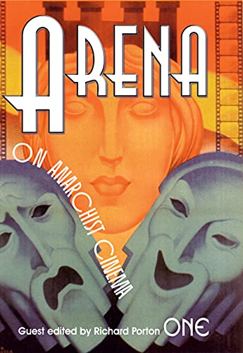 9781604860504: Arena One: On Anarchist Cinema (Arena Journal)