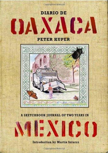 9781604860719: Diario de Oaxaca: A Sketchbook Journal of Two Years in Mexico