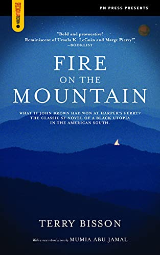 Fire on the Mountain -- with a New Introduction by Mumia Abu Jamal -- Signed by the Author: Bisson,...