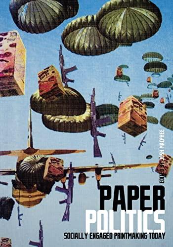 9781604860900: Paper Politics