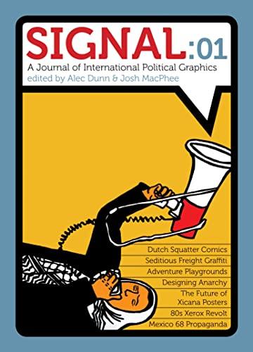 9781604860917: Signal: 01: A Journal of International Political Graphics & Culture