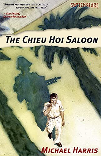 9781604861129: The Chieu Hoi Saloon (Switchblade)
