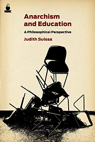 9781604861143: Anarchism and Education: A Philosophical Perspective (Routledge International Studies in the Philosophy of Education (Numbered))
